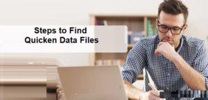 Steps to Find Quicken Data Files