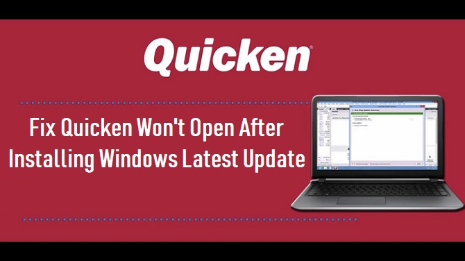 Fix Quicken Won't Open After Installing Windows update +1