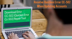 Resolve Quicken Error CC-502 When Updating Accounts
