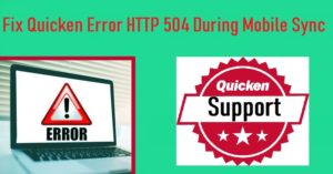 Quicken Error HTTP 504 During Mobile Sync