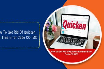 How to get rid of Quicken Run time error code CC-585
