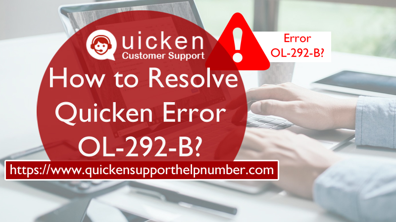 How to Resolve Quicken Error OL-292-B